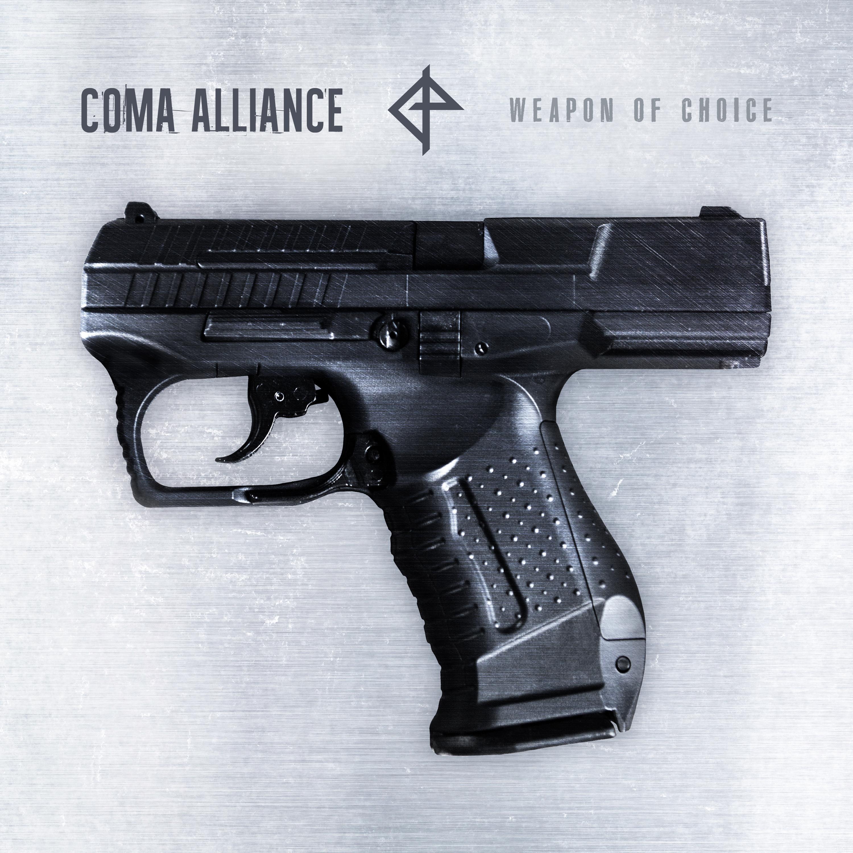 Qu'est ce que vous écoutez en ce moment ? - Page 36 Coma-Alliance-Weapon-Of-Choice-2-3000-x-3000